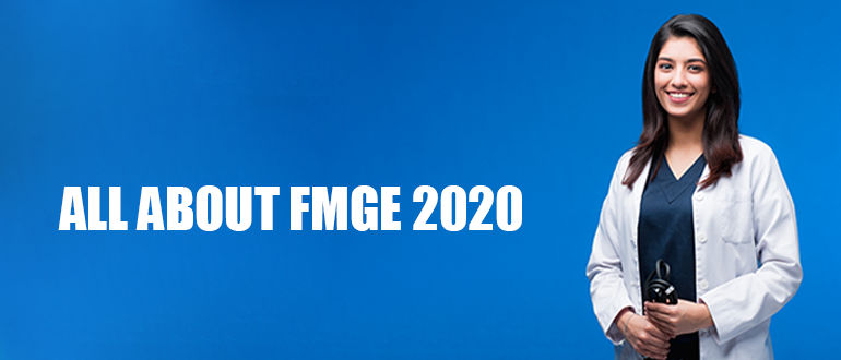 All about FMGE 2020