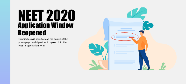 NEET 2020: Application Window Reopened