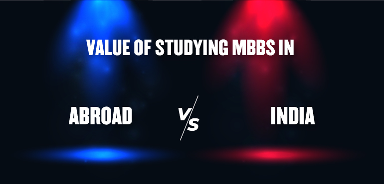 The Ultimate Guide To MBBS Abroad Vs In India For Medical Aspirants