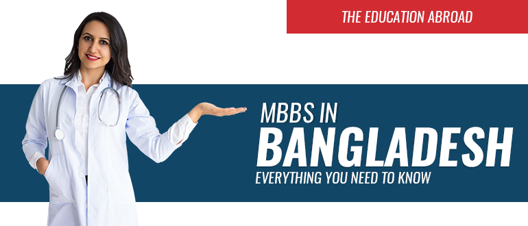 MBBS in Bangladesh: Everything You Need to Know