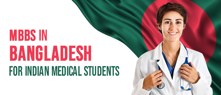 MBBS in Bangladesh. MBBS in Bangladesh for Indian students. MBBS in Bangladesh Fees.