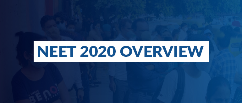 An overview of NEET 2020