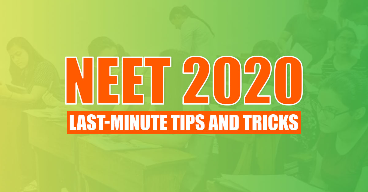 tips and tricks for NEET 2020