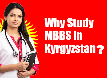 360° Review Of MBBS in Kyrgyzstan