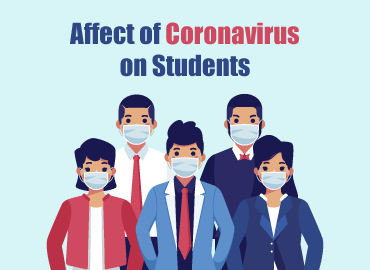 Affect of Coronavirus on students