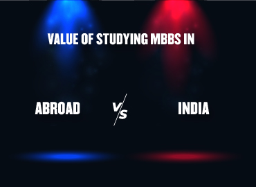 Value Of Studying MBBS Abroad Vs In India