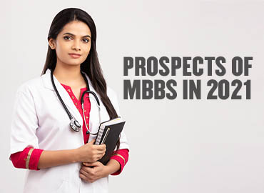 What you need to consider for MBBS in 2021
