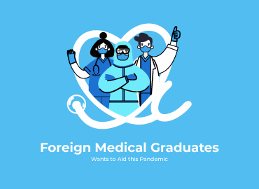 Foreign Medical Graduates wants to aid this pandemic