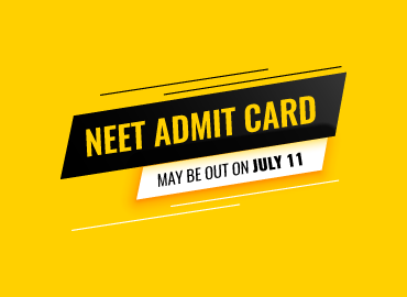 NEET Admit Card May Be Out On July 11