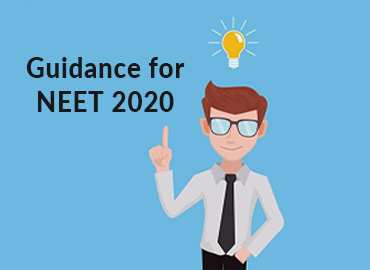 Guidance for NEET 2020