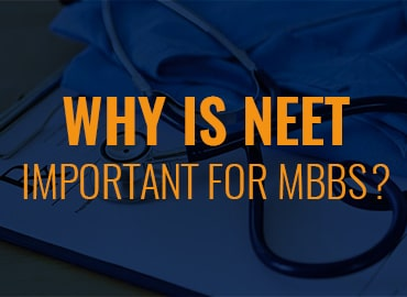 Why NEET important for MBBS