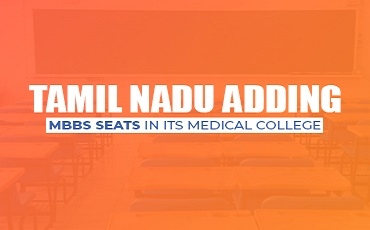 Tamil Nadu adding MBBS seats