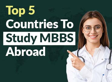 Top 5 Countries For Your Medical Study Abroad in 2021