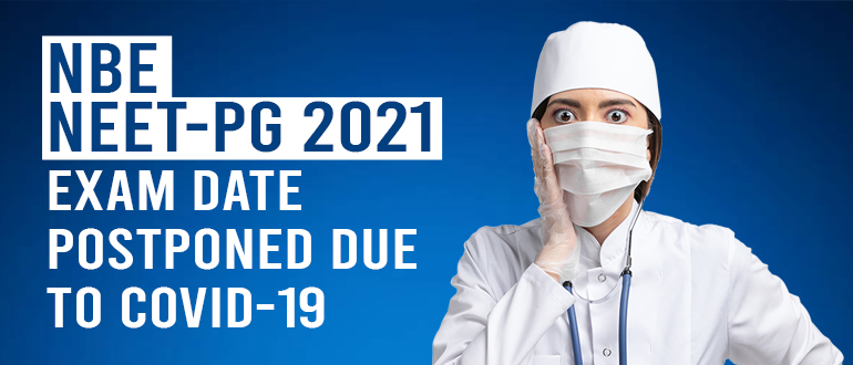 NEET-PG 2021 Exam Date Postponed