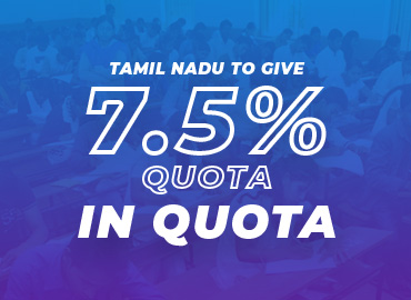 NEET: 7.5% quota in quota in Tamil Nadu