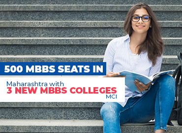 MCI Green Signal to add over 500 MBBS seats in Maharashtra with 3 New MBBS Colleges
