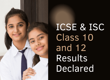 CISCE announced the ICSE & ISC classes 10 and 12 results