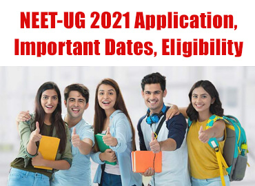 How to apply for NEET-UG 2021? Important dates, NEET related information