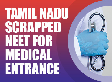 Tamil Nadu passed a new bill to exempt NEET for Medical courses Admission