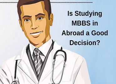 Why Education abroad for MBBS in Abroad
